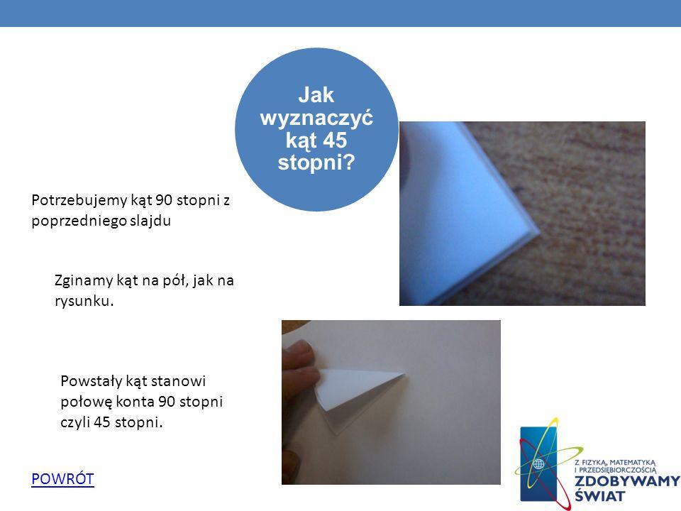 Jak wyznaczyć kąt 60 stopni przy pomocy kawałka papieru.