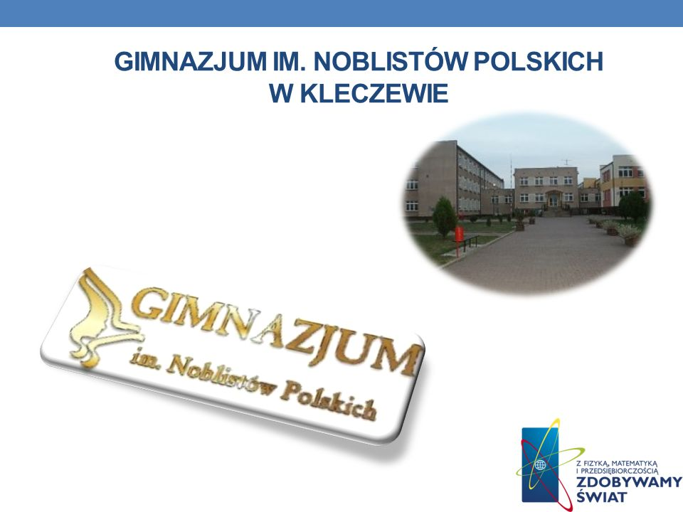 GIMNAZJUM IM. NOBLISTÓW POLSKICH W KLECZEWIE