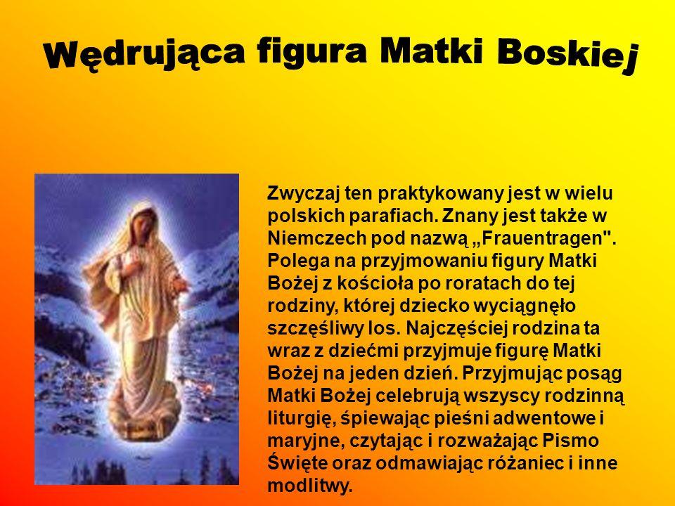 Zwyczaj ten praktykowany jest w wielu polskich parafiach. Znany jest także w Niemczech pod nazwą Frauentragen