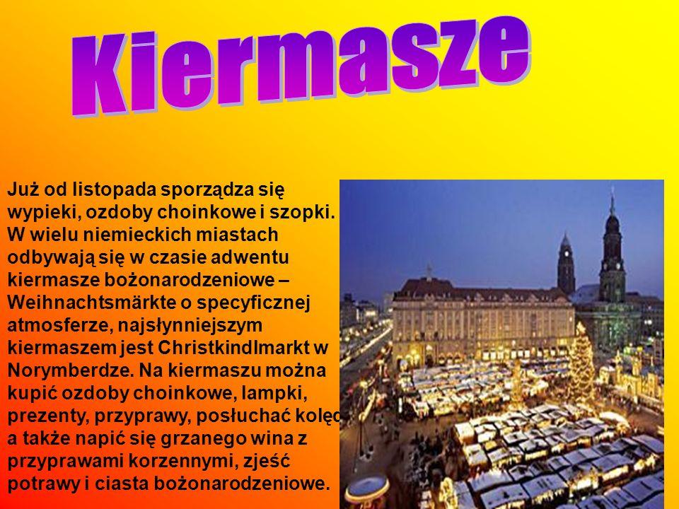 Już od listopada sporządza się wypieki, ozdoby choinkowe i szopki. W wielu niemieckich miastach odbywają się w czasie adwentu kiermasze bożonarodzenio