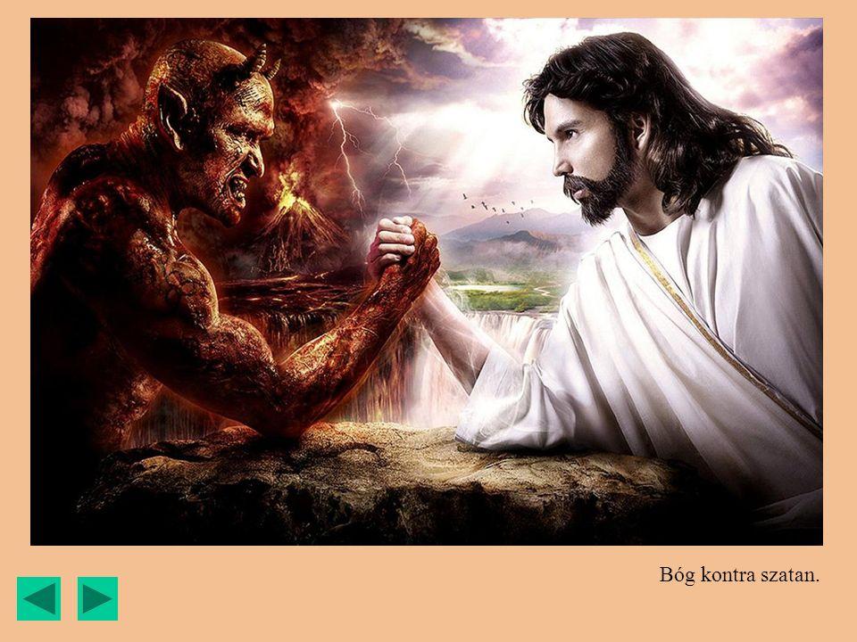 Bóg kontra szatan.
