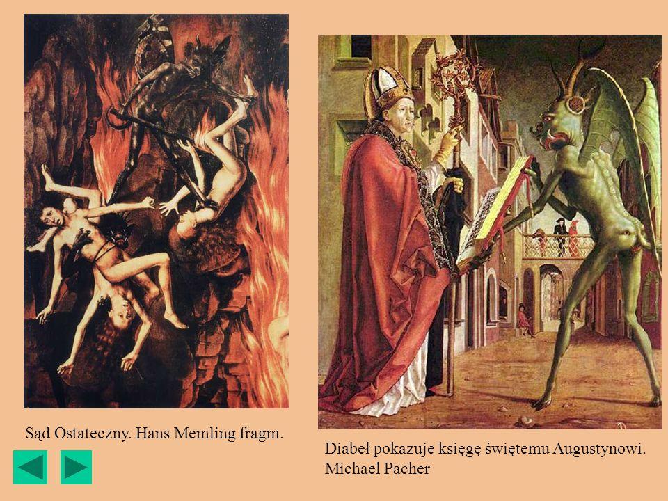Diabeł pokazuje księgę świętemu Augustynowi. Michael Pacher Sąd Ostateczny. Hans Memling fragm.
