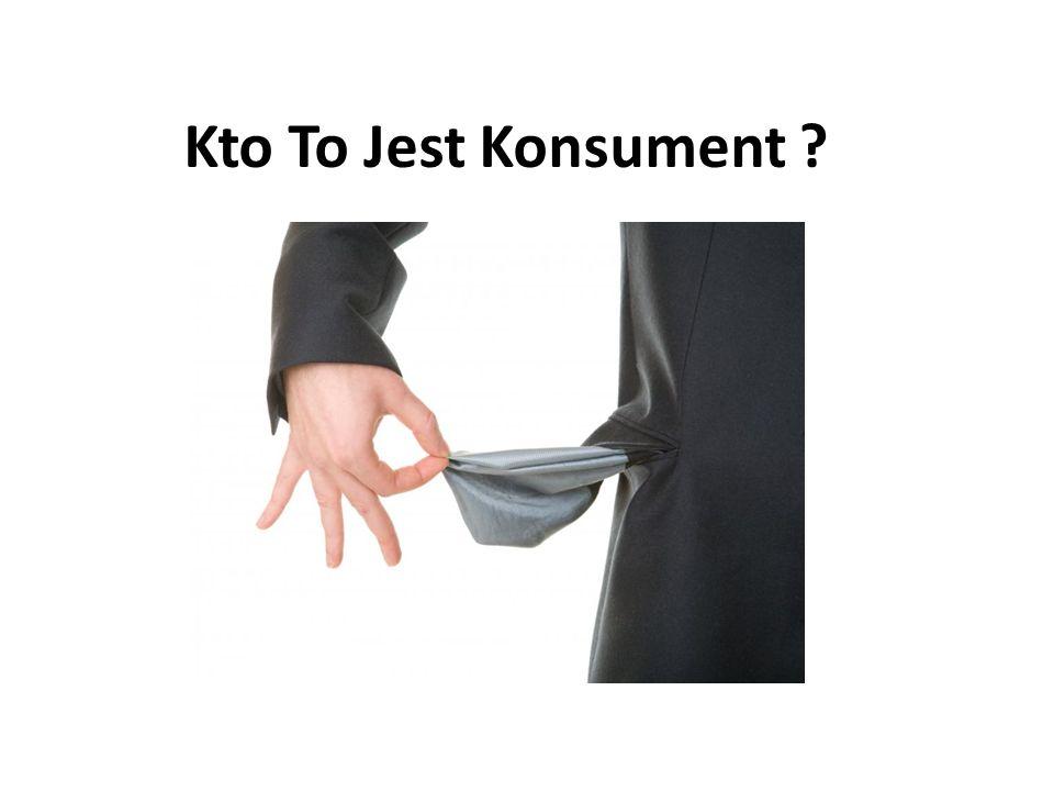 W bardzo szerokim znaczeniu można sklasyfikować konsumenta jako stronę umowy nabywającą jakąś rzecz lub usługę.