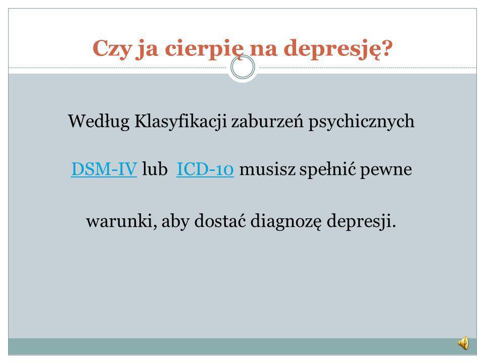 Czy ja cierpię na depresję.