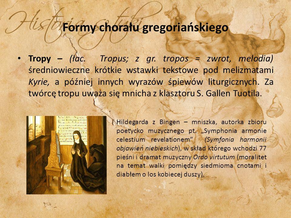 Formy chorału gregoriańskiego Sekwencje – (łac.