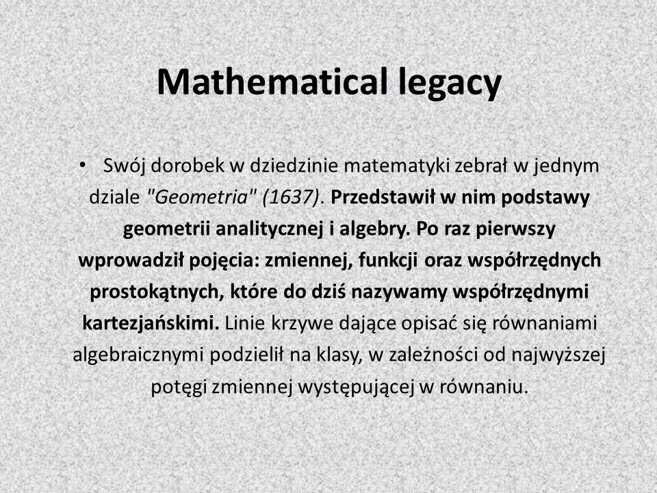 Mathematical legacy Swój dorobek w dziedzinie matematyki zebrał w jednym dziale