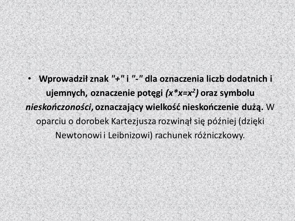 Classical physics Kartezjusz był też jednym z twórców fizyki klasycznej.