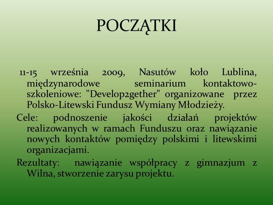 POCZĄTKI 11-15 września 2009, Nasutów koło Lublina, międzynarodowe seminarium kontaktowo- szkoleniowe: