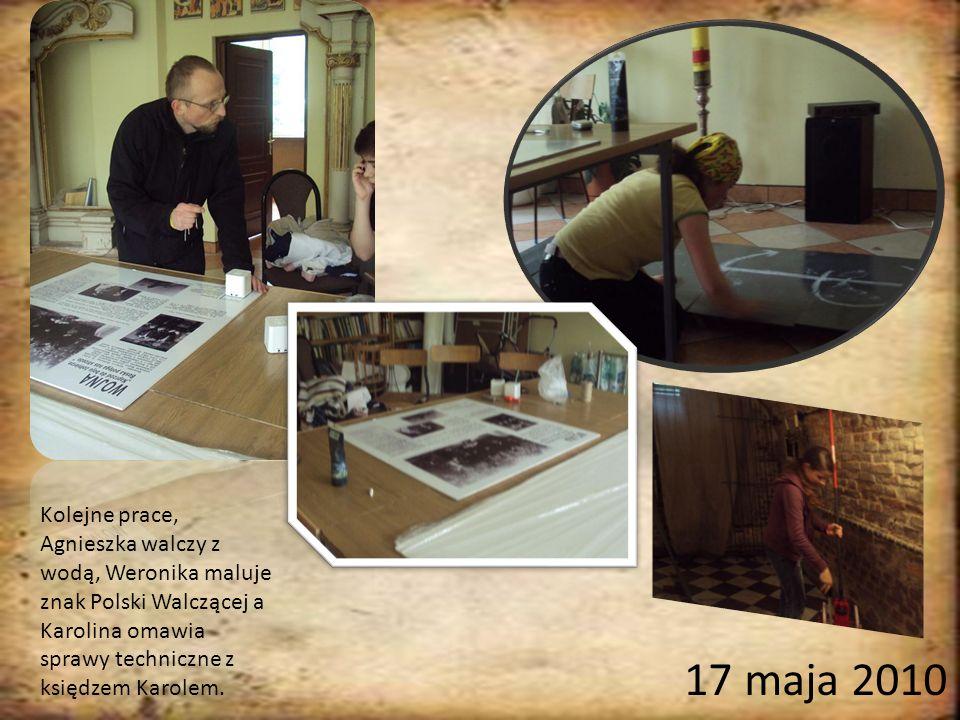 Kolejne prace, Agnieszka walczy z wodą, Weronika maluje znak Polski Walczącej a Karolina omawia sprawy techniczne z księdzem Karolem.