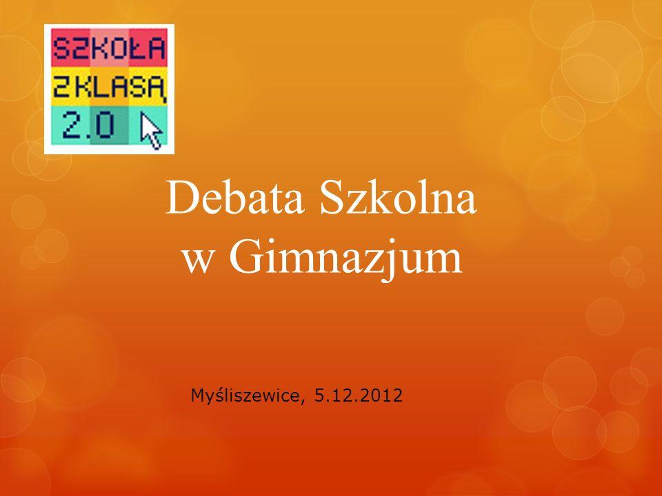 Debata Szkolna w Gimnazjum Myśliszewice, 5.12.2012