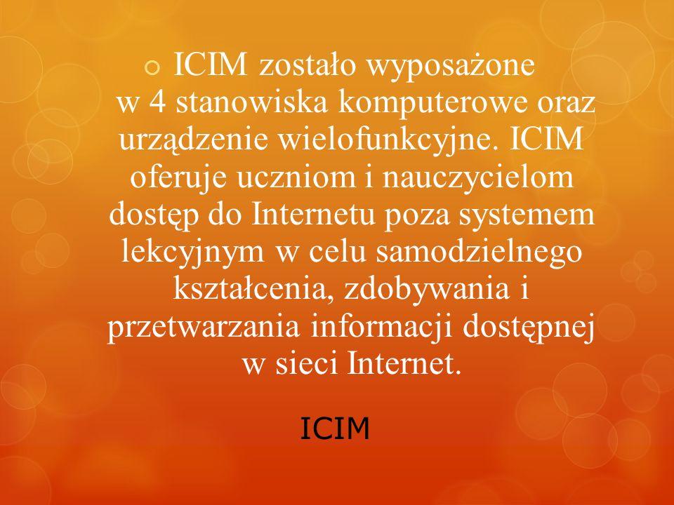 ICIM ICIM zostało wyposażone w 4 stanowiska komputerowe oraz urządzenie wielofunkcyjne.