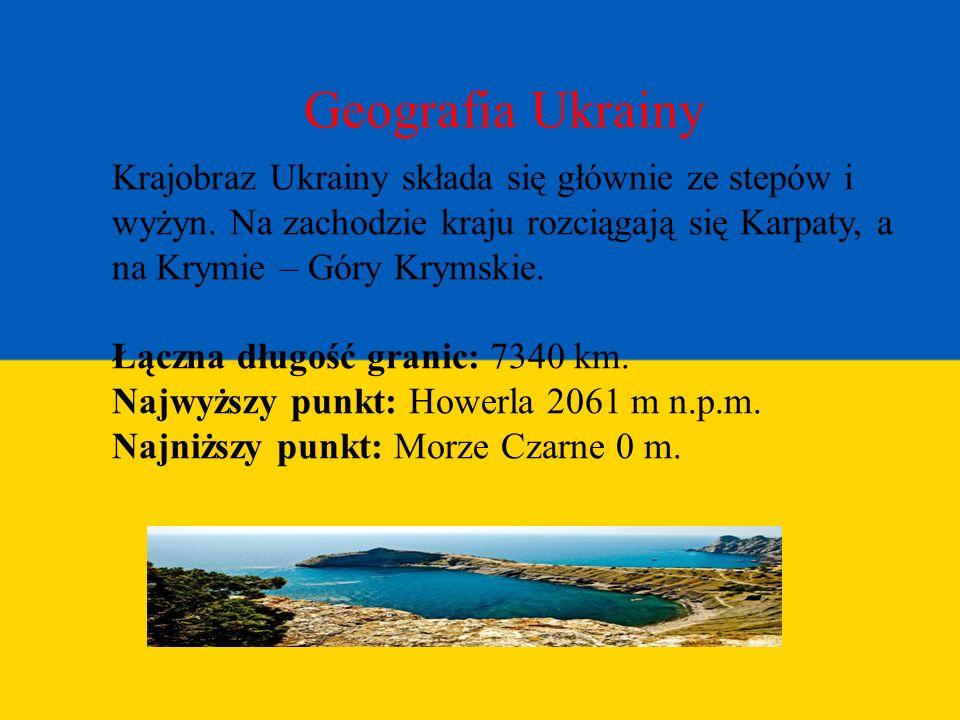 Geografia Ukrainy Krajobraz Ukrainy składa się głównie ze stepów i wyżyn. Na zachodzie kraju rozciągają się Karpaty, a na Krymie – Góry Krymskie. Łącz