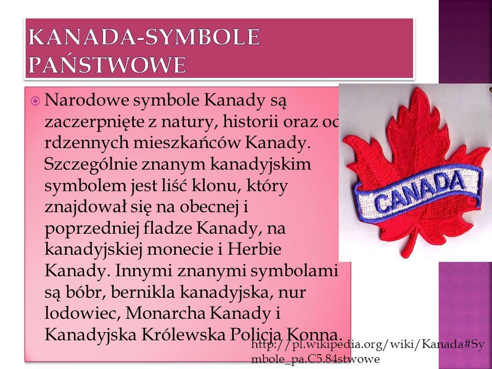Narodowe symbole Kanady są zaczerpnięte z natury, historii oraz od rdzennych mieszkańców Kanady. Szczególnie znanym kanadyjskim symbolem jest liść klo