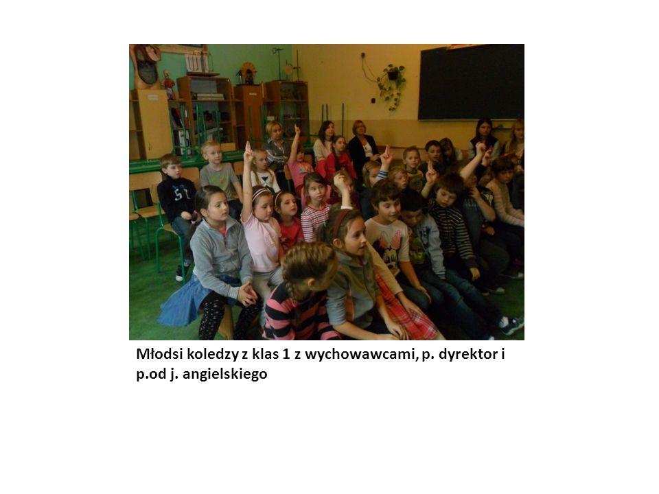 Młodsi koledzy z klas 1 z wychowawcami, p. dyrektor i p.od j. angielskiego