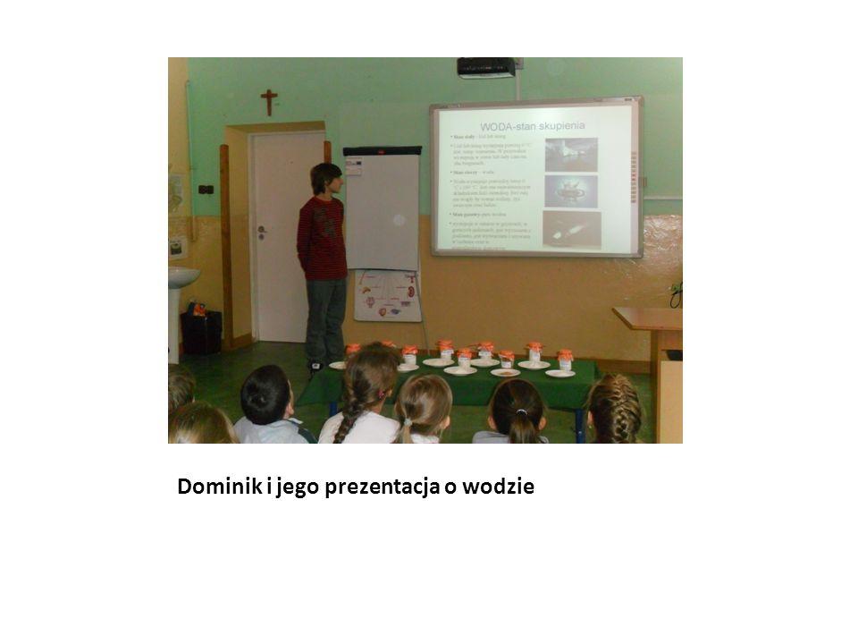 Dominik i jego prezentacja o wodzie