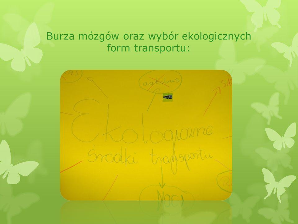 Burza mózgów oraz wybór ekologicznych form transportu: