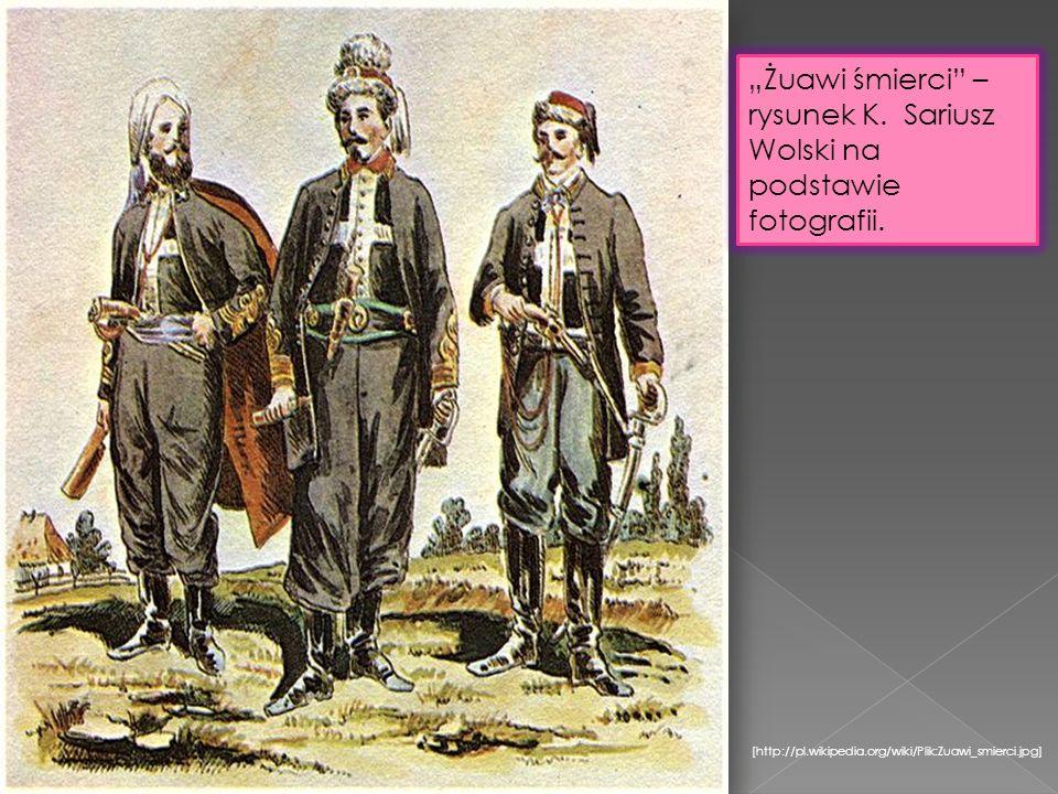 [http://pl.wikipedia.org/wiki/Plik:Zuawi_smierci.jpg] Żuawi śmierci – rysunek K. Sariusz Wolski na podstawie fotografii.