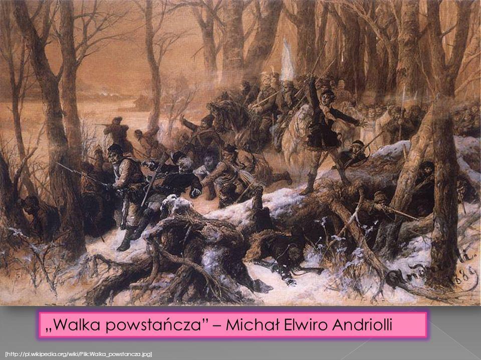 [http://pl.wikipedia.org/wiki/Plik:Walka_powstancza.jpg] Walka powstańcza – Michał Elwiro Andriolli