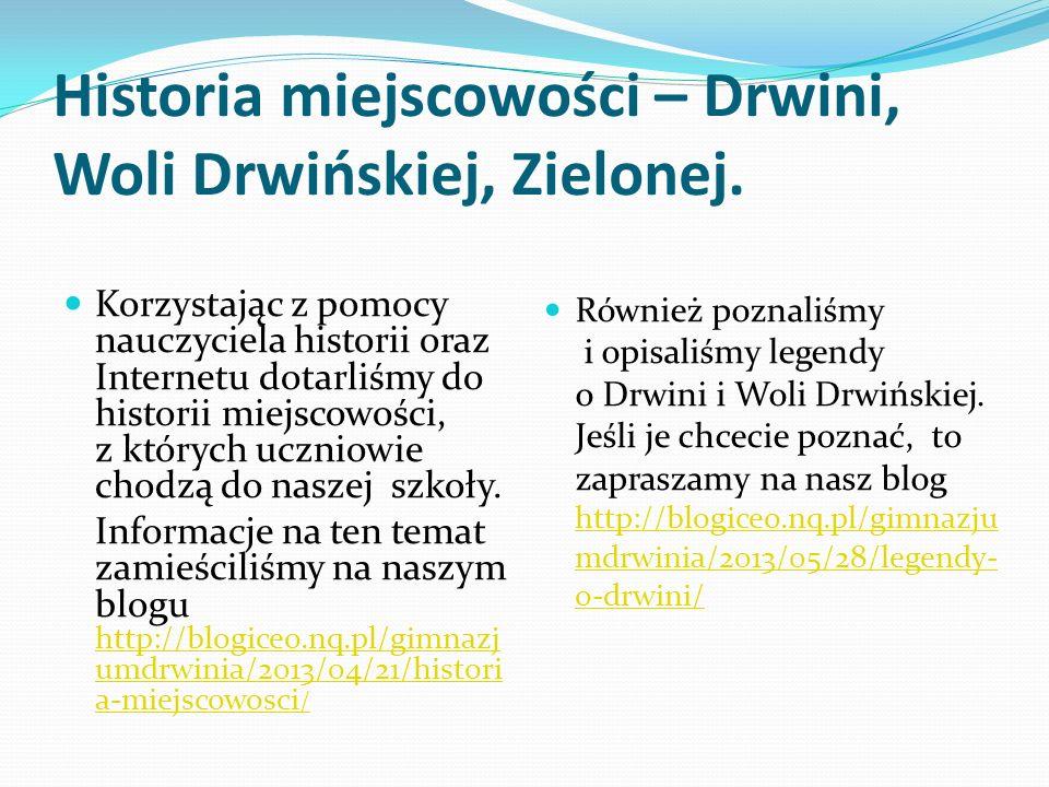 Historia miejscowości – Drwini, Woli Drwińskiej, Zielonej.