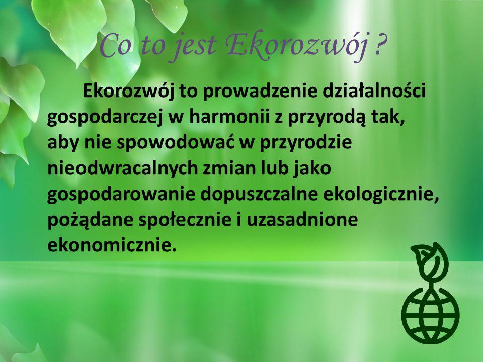 Działania na rzecz ekorozwoju to: 1.) Trwałe rolnictwo.