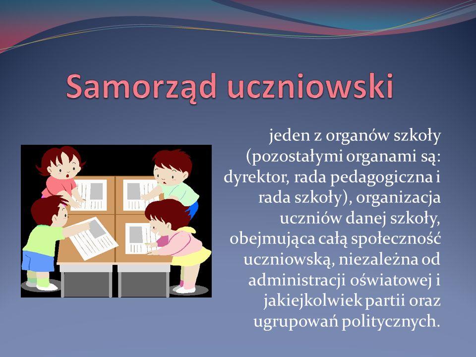jeden z organów szkoły (pozostałymi organami są: dyrektor, rada pedagogiczna i rada szkoły), organizacja uczniów danej szkoły, obejmująca całą społeczność uczniowską, niezależna od administracji oświatowej i jakiejkolwiek partii oraz ugrupowań politycznych.