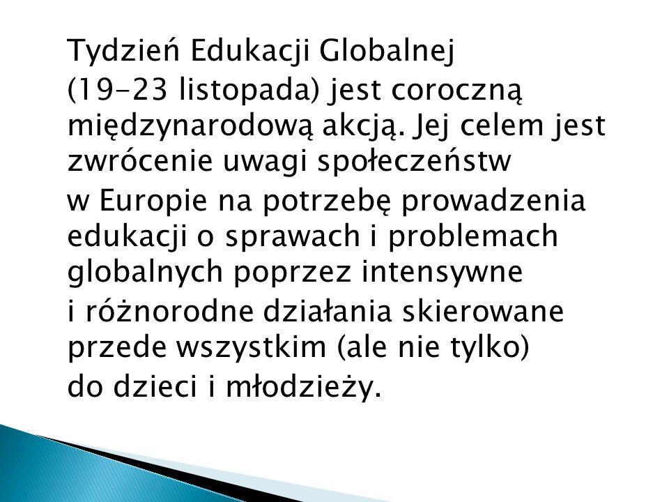Tydzień Edukacji Globalnej (19-23 listopada) jest coroczną międzynarodową akcją.