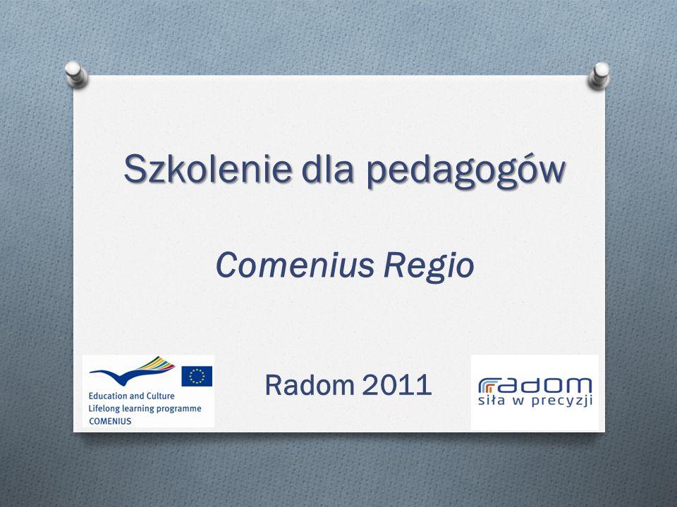 Szkolenie dla pedagogów Szkolenie dla pedagogów Comenius Regio Radom 2011