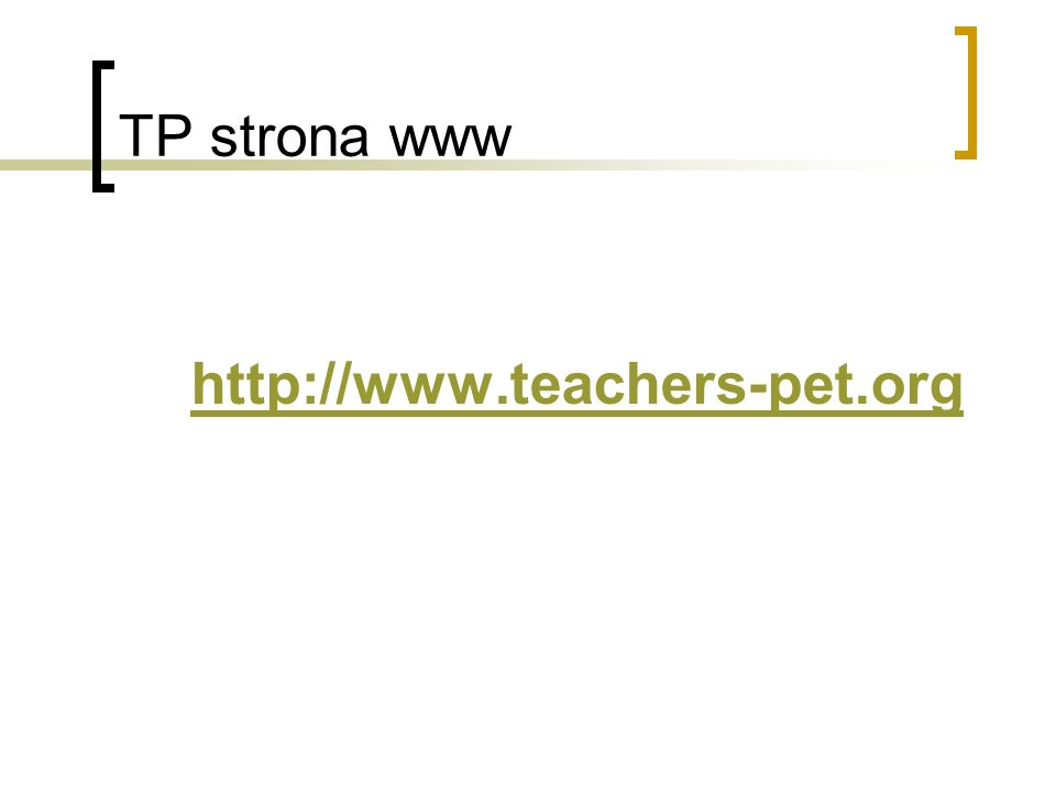 TP strona www http://www.teachers-pet.org