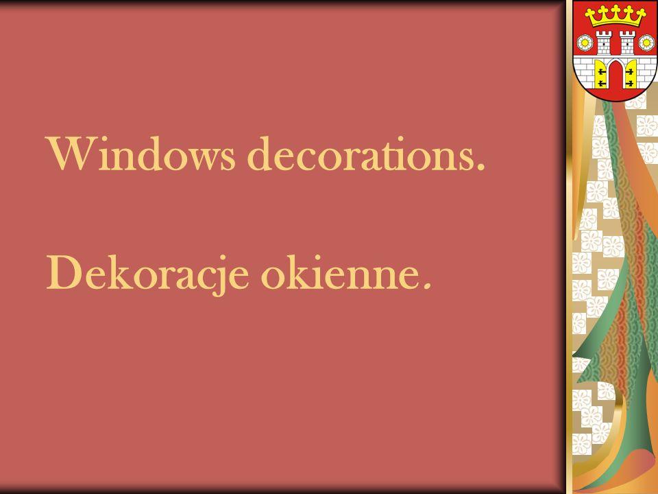 Windows decorations. Dekoracje okienne.