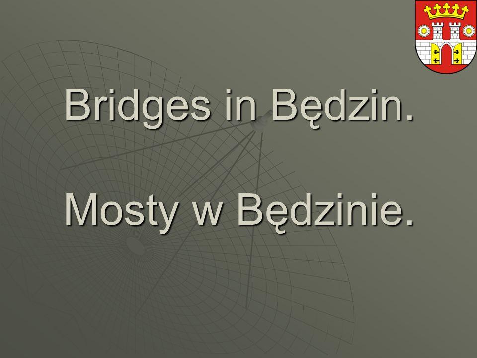 Bridges in Będzin. Mosty w Będzinie.
