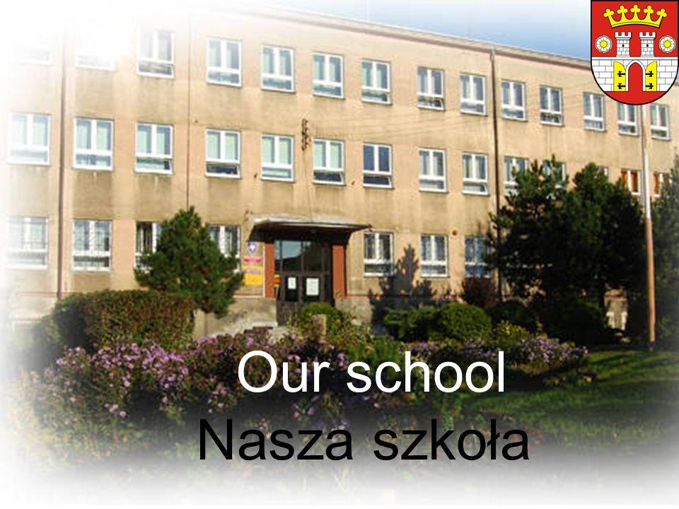 Our school Nasza szkoła