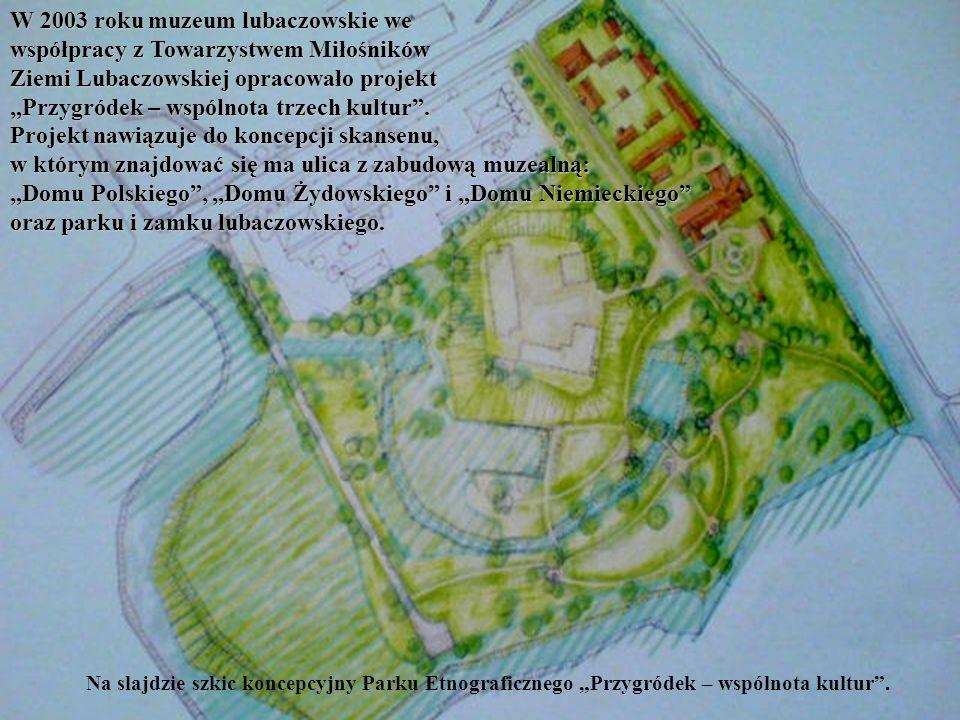 W 2003 roku muzeum lubaczowskie we współpracy z Towarzystwem Miłośników Ziemi Lubaczowskiej opracowało projekt Przygródek – wspólnota trzech kultur. P