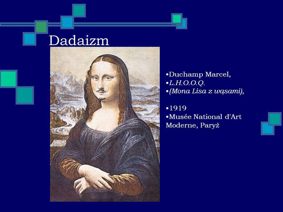 Dadaizm Duchamp Marcel, L.H.O.O.Q. (Mona Lisa z wąsami), 1919 Musée National d'Art Moderne, Paryż