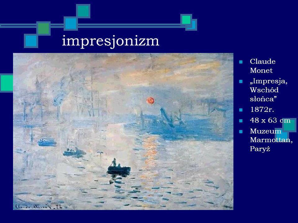 impresjonizm Claude Monet Impresja, Wschód słońca 1872r. 48 x 63 cm Muzeum Marmottan, Paryż