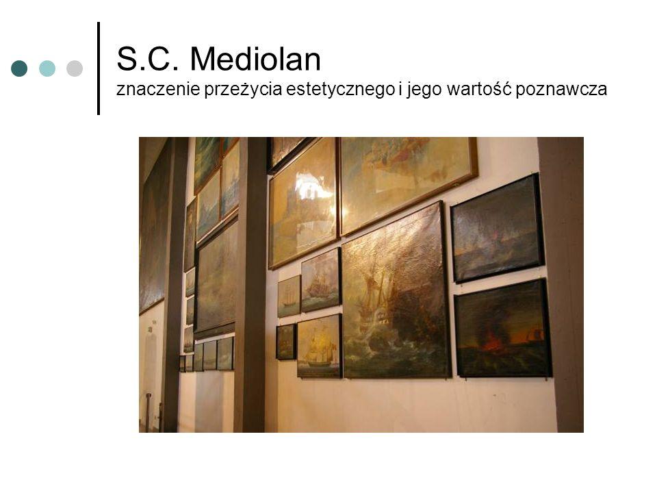 S.C. Mediolan znaczenie przeżycia estetycznego i jego wartość poznawcza