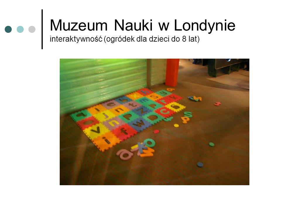 Muzeum Nauki w Londynie interaktywność (ogródek dla dzieci do 8 lat)