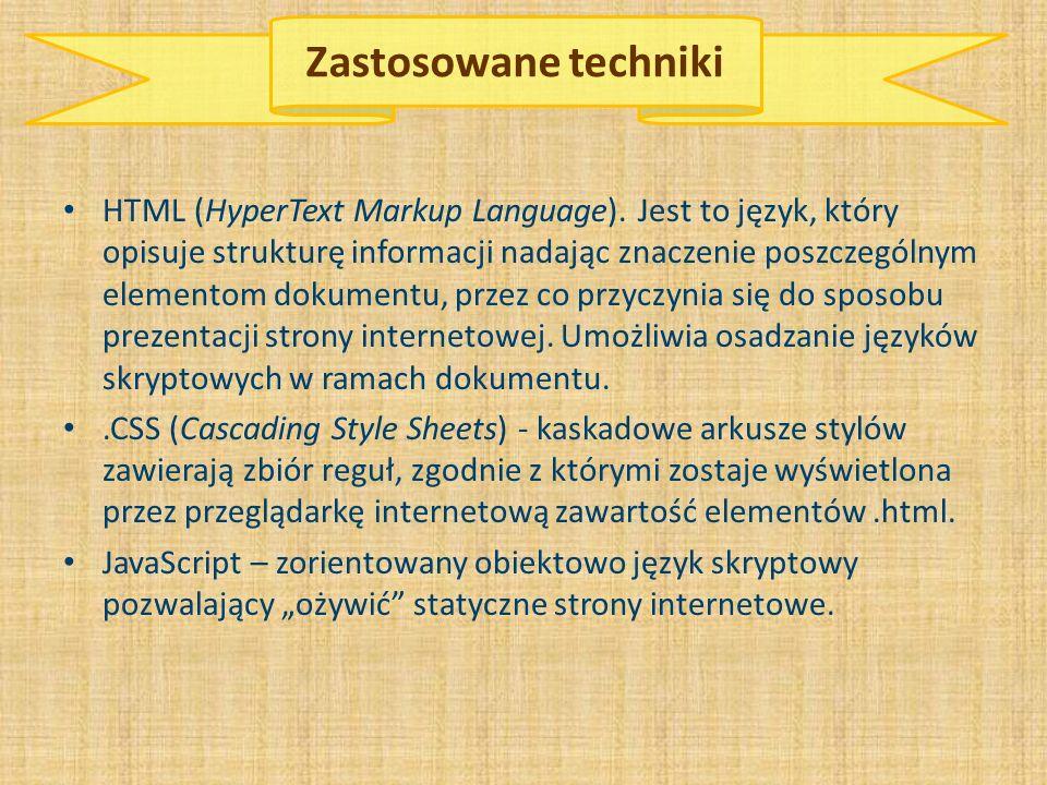 Zastosowane techniki HTML (HyperText Markup Language).
