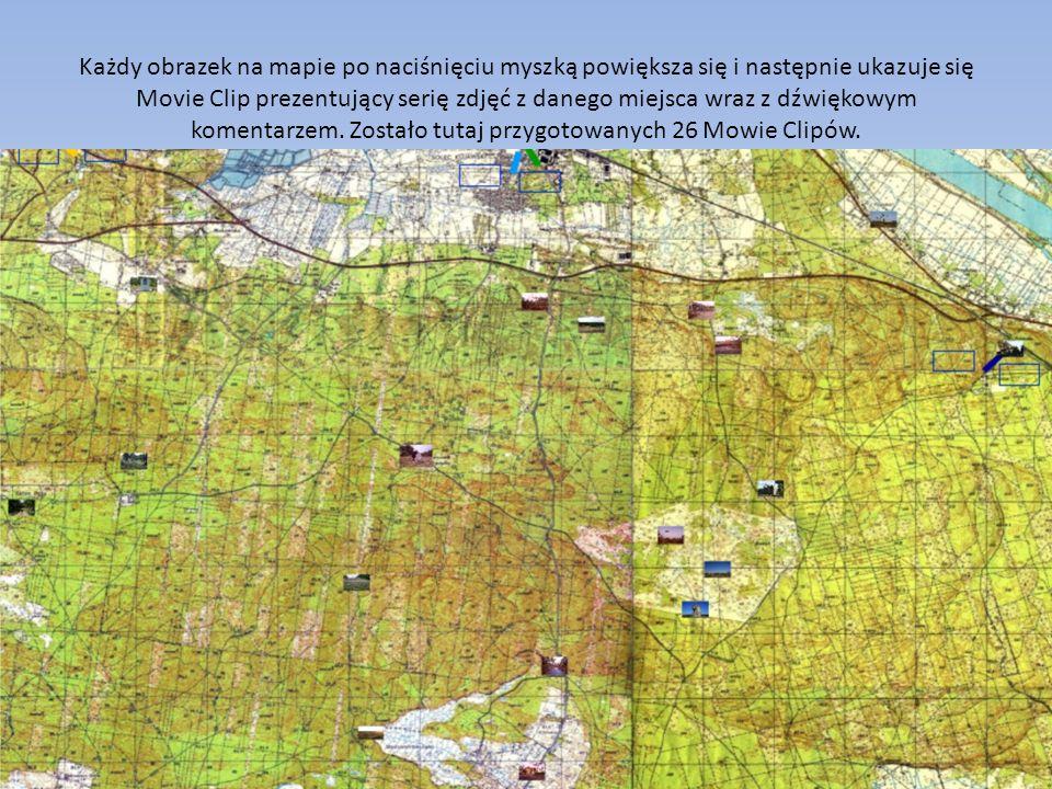 Każdy obrazek na mapie po naciśnięciu myszką powiększa się i następnie ukazuje się Movie Clip prezentujący serię zdjęć z danego miejsca wraz z dźwięko