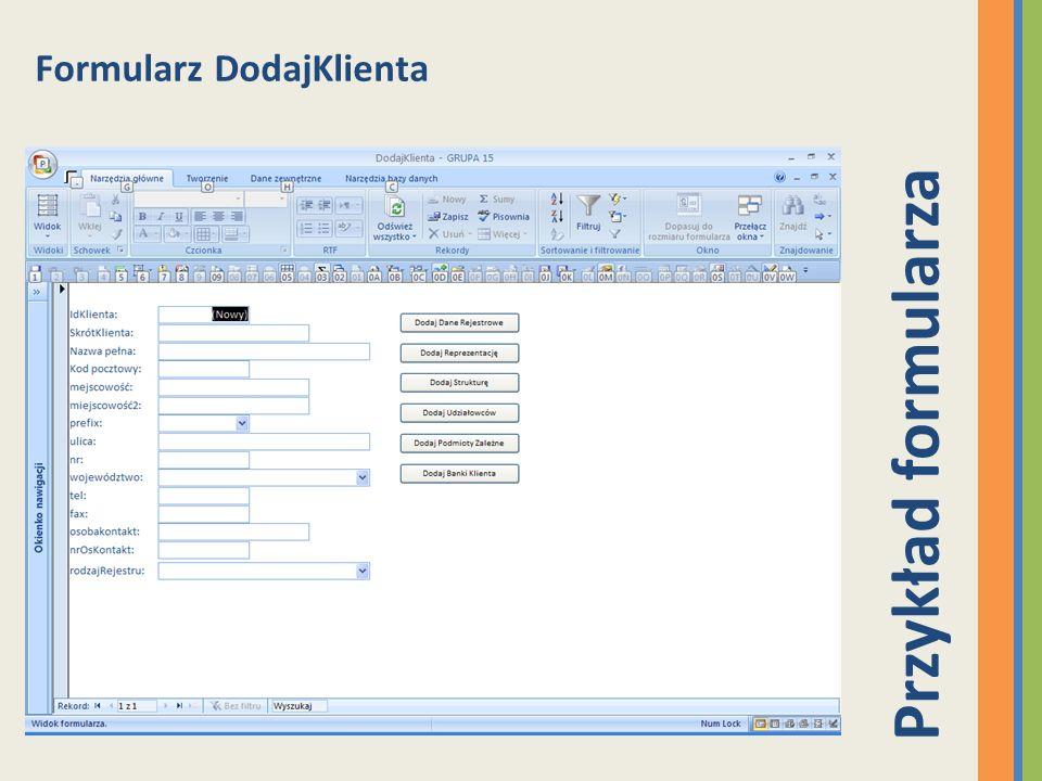 Formularz DodajKlienta Przykład formularza