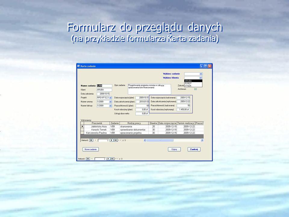 Formularz do przeglądu danych (na przykładzie formularza Karta zadania)