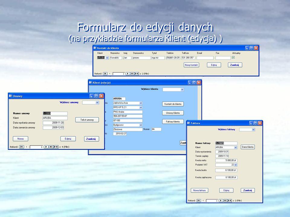 Formularz do edycji danych (na przykładzie formularza Klient (edycja) )