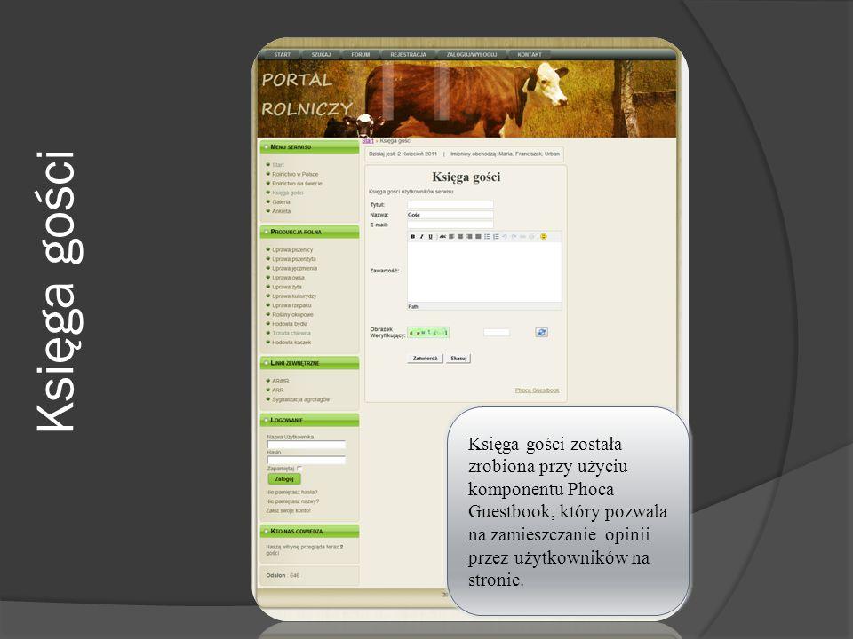 Księga gości Księga gości została zrobiona przy użyciu komponentu Phoca Guestbook, który pozwala na zamieszczanie opinii przez użytkowników na stronie