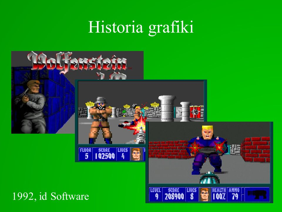 Historia grafiki Quake (1996) Źródło: http://www.club3d.nl/index.php/thema/subject/index/6 Quake II (1997)Quake III Arena (1999) Quake 4 (2005)