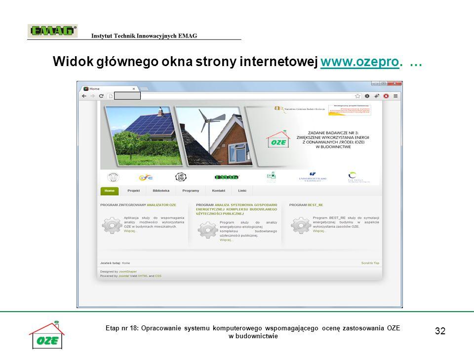 32 Etap nr 18: Opracowanie systemu komputerowego wspomagającego ocenę zastosowania OZE w budownictwie Widok głównego okna strony internetowej www.ozepro.