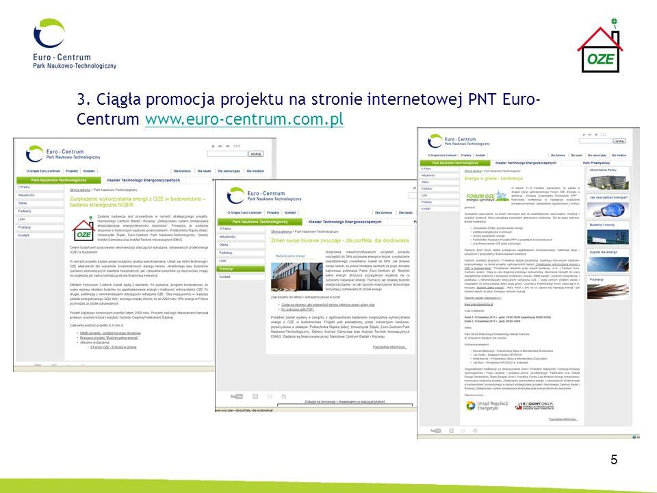 5 3. Ciągła promocja projektu na stronie internetowej PNT Euro- Centrum www.euro-centrum.com.plwww.euro-centrum.com.pl