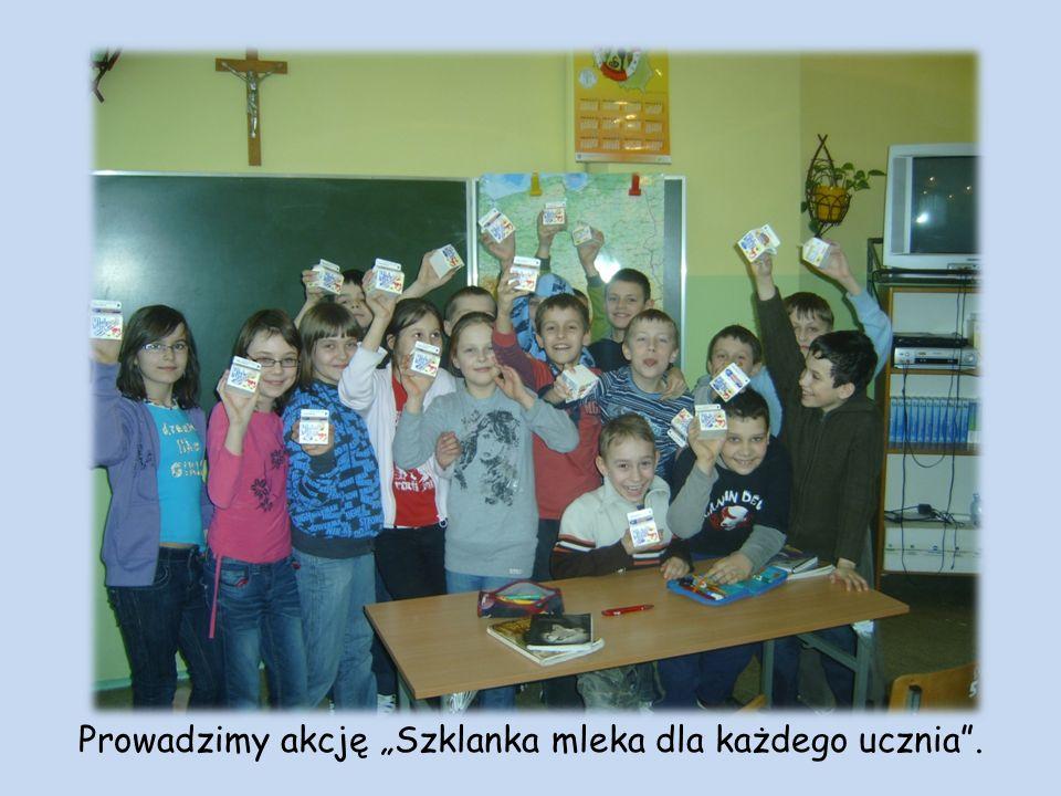 Prowadzimy akcję Szklanka mleka dla każdego ucznia.