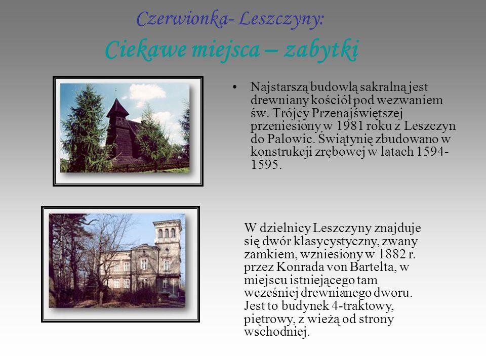 Czerwionka- Leszczyny: Ciekawe miejsca – zabytki Najstarszą budowlą sakralną jest drewniany kościół pod wezwaniem św.