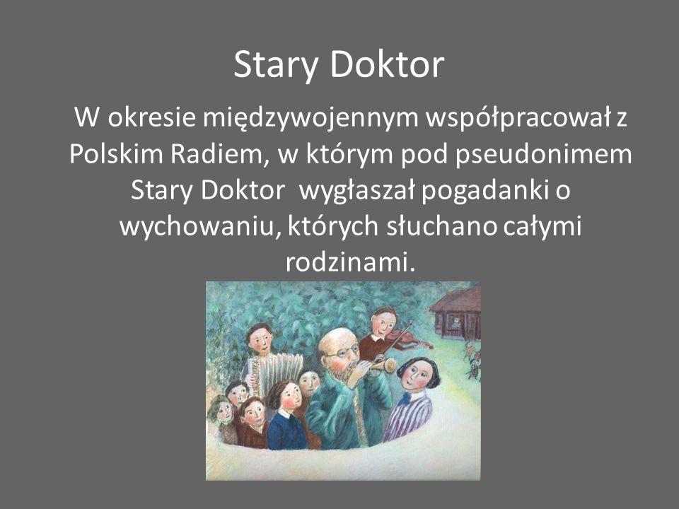 Stary Doktor W okresie międzywojennym współpracował z Polskim Radiem, w którym pod pseudonimem Stary Doktor wygłaszał pogadanki o wychowaniu, których