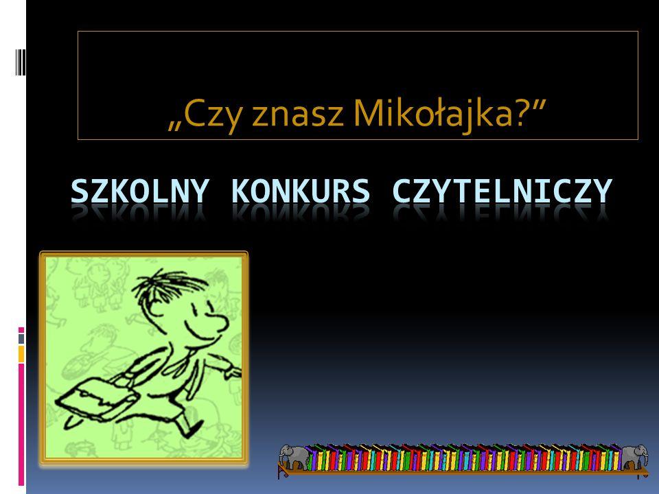 Czy znasz Mikołajka?