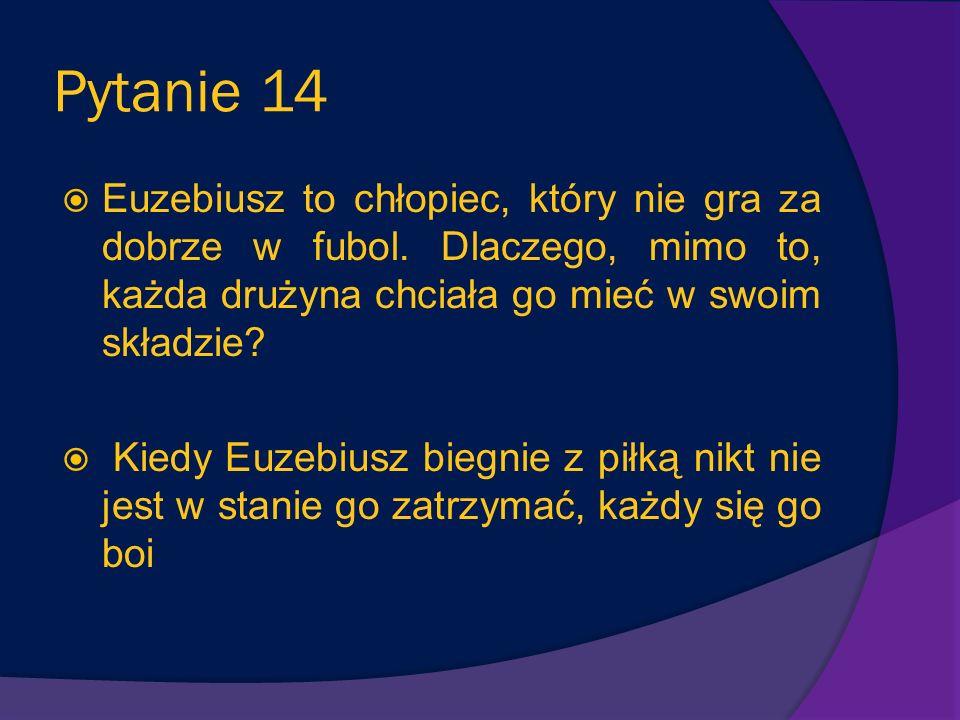 Pytanie 13 Który z kolegów Mikołajka jest